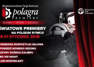 POLAGRA-PREMIERY 2018 – Międzynarodowe Targi Mechanizacji Rolnictwa